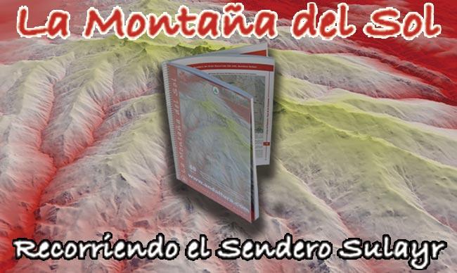 """Topoguía PDF gratis """"La Montaña del Sol"""" Recorriendo el Sendero Sulayr"""