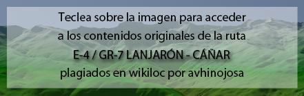 Ruta del GR7 Lanjarón - Cáñar plagiada de Andaltura