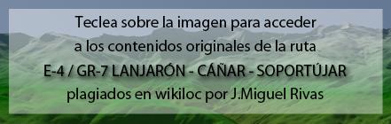 Ruta del GR7 de Lanjarón a Soportújar plagiada de Andaltura en wikiiloc
