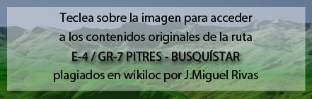 Ruta del GR7 de Pitres a Busquístar de Andaltura en wikiloc