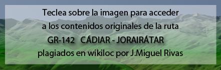 Ruta plagiada del GR142 de Cástaras a Jorairátar de Andaltura por wikiloc