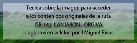 Ruta plagiada del GR142 de Lanjarón a Órgiva de Andaltura en wikiloc