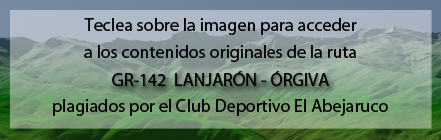 Ruta plagiada del GR142 de Lanjarón a Órgiva de Andaltura por el club deportivo el abejaruco