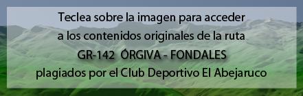 Ruta plagiada del GR142 de Órgiva a Fondales de Andaltura por el club deportivo el abejaruco